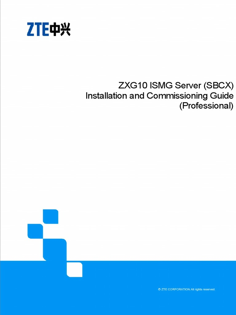 ZXG10 ISMG Server (SBCX) Installation and Commissioning