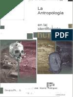 1cuenca Jose Vicente La Antropologia Forense en La Identificacion Humana