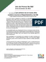 Boletín 060 La Nación Por Primera Vez en Nueve Años Condona Recursos Al Departamento y Las ESE
