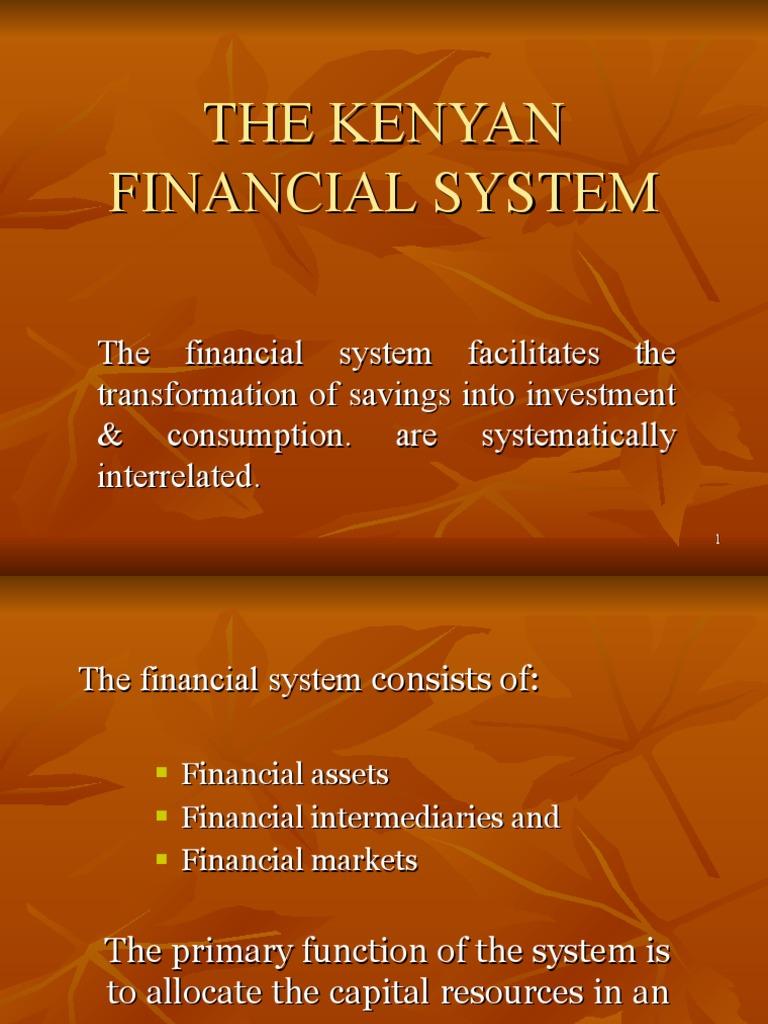 The Kenyan Financial System Financial Markets Stock Exchange