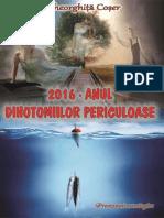 2016 - ANUL DIHOTOMIILOR PERICULOASE