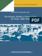 Guillermo Guajardo - Tecnologia, Estado y Ferrocarriles en Chile