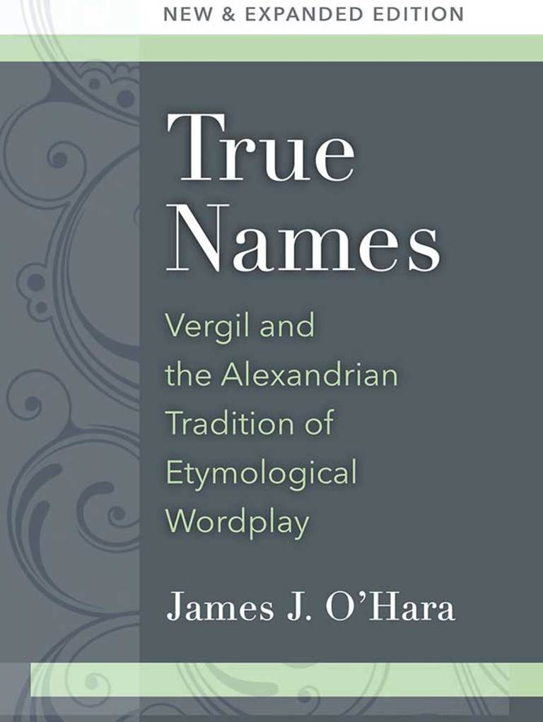 True Names Vergil and the Alexandrian Tradition