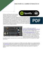 Cómo Spotify Premium Gratis va a cambiar la forma de ver el mundo