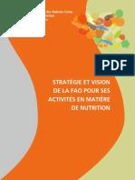 STRATÉGIE ET VISION DE LA FAO POUR SES ACTIVITÉS EN MATIÈRE DE NUTRITION