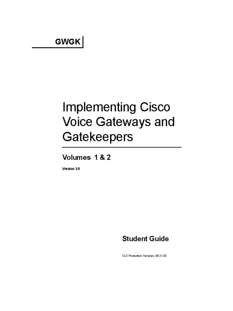CCVP Implementing Cisco Voice Gateways and Gatekeepers (GWGK) v1.0 | Voice  Over Ip | Cisco Certifications
