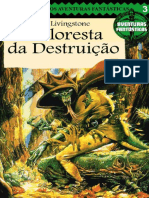 A Floresta Da Destruicao - Aven - Ian Livingstone