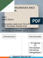 Urgensi Organisasi Bagi Mahasiswa
