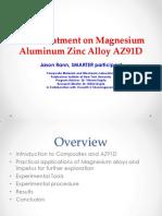 Heat Treatment on Magnesium Aluminum Zinc Alloy AZ91D