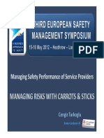 3rd European SMS Symposium - 2012 London - Managing Risks With Carrots & Sticks