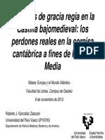 Ejemplos de Gracia Regia en La Castilla