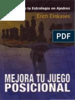 Eliskases - Mejora Tu Juego Posicional (Chessy,2007)