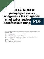El Saber Pedagógico en Las Imágenes y Las Imágenes en El Saber Pedagógico