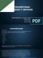 Osteosintesis- Protesis y Ortesis