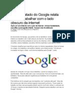 Ex-Contratado Do Google Relata Como é Trabalhar Com o Lado Obscuro Da Internet