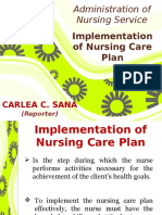 Implementing the Nursing Care Plan