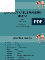 Laporan Kasus Miopia Finish