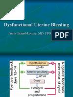 Gyne - Dysfunctional Uterine Bleeding