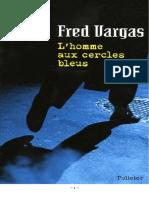 Vargas Fred [J.B. Adamsberg] (1996) L'Homme Aux Cercles Bleus