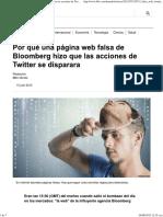 Por Qué Una Página Web Falsa de Bloomberg Hizo Que Las Acciones de Twitter Se Disparara - BBC Mundo