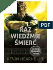 Hearne Kevin - Kroniki Żelaznego Druida - 2.Raz Wiedźmie Śmierć