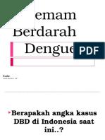 Penyuluhan+DBD+(Demam+Berdarah+Dengue)