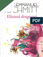 Eric Emmanuel Schmitt - Elixirul Dragostei