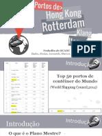 Analise_Rotterdam_HongKong_REVISADO_PlanoB.pptx