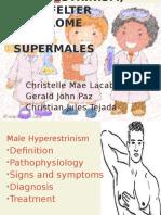 Hyperestrinism, klinefelter and super males (2).pptx