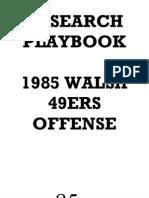 1985 49ers Offense - Walsh