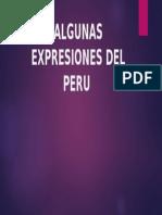 Algunass Expresiones Del Peru