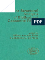 Willem Van Der Meer; Johannes C. de Moor, Eds. (1988). the Structural Analysis of Biblical and Canaanite Poetry (JSOTSup 74) Sheffield, JSOT Press.