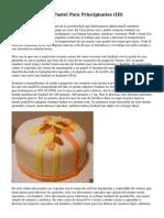 Como Decorar Un Pastel Para Principiantes (III)