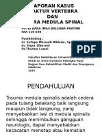 Laporan Kasus Cidera Spinal