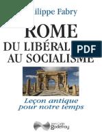Rome, Du Libéralisme Au Socialisme - Leçon Antique Pour Notre Temps - Godefroy Editions