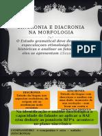 Sincronia e Diacronia Em Morfologia