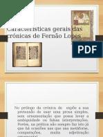 Características Gerais Das Crónicas de Fernão Lopes