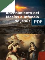 Advenimiento Del Mesías e Infancia de Jesús