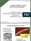 Stručný pohled na historii a vývoj (socioekonomické) geografie