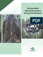 Diretrizes para instalação e medição de parcelas permanentes em florestas naturais da Amazônia Brasileira
