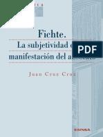 Cruz Cruz Juan Fichte La Subjetividad Como Manifestacion Del Absoluto