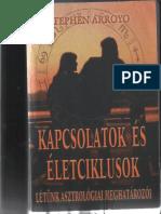 Stephen Arroyo - Kapcsolatok Es Eletciklusok