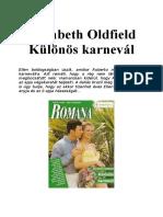 Elizabeth Oldfield - Különös Karnevál