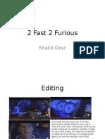 2 Fast 2 Furious Analysis