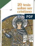 20 Tesis Sobre Ser Cristiano-Hans Küng