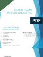 Caso Clinico Trauma Musculo Esqueletico