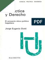 Dotti J E Dialectica y Derecho El Proyecto Etico Politico Hegeliano 1983