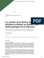 La Victime Et Le Témoin Durant La Dictature Militaire Au Brésil_ Une Anthropologie de La Mémoire