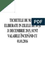 Tichetele de Masă Eliberate in Zilele de 30 Şi 31 Decembrie 2015
