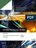 HardCore IPv6 Routing